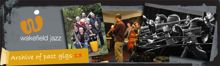 Wakefield Jazz - Archive of past gigs 13