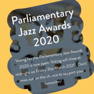 Parliamentary Jazz Awards 2020 - wakefieldjazz.org